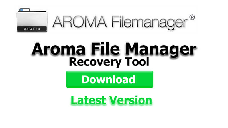 What is Aroma File Manager
