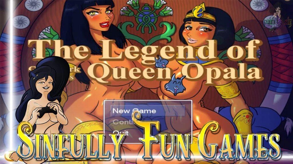 The Legend of Queen Opala