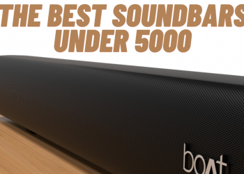 Sound Quality. Sound Engineering. The Best Soundbars under 5000 in 2021