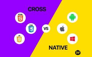 Native vs. Cross-Platform